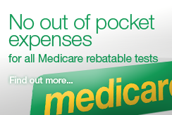 No out of pocket expenses for all rebatable tests. Find out more…